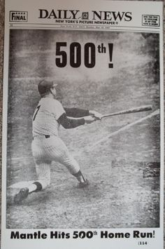 May 14, 1967 - 45 years ago today on Mother's Day - Mickey Mantle hit his 500th home run.  The homer came against Stu Miller, and the Yanks beat Baltimore 6-5 that day.