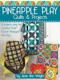 Pineapple Play Quilts