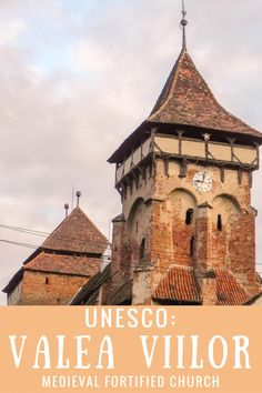 UNESCO: Valea Viilor Medieval Fortified Church