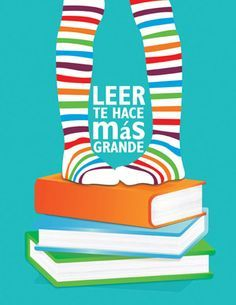 Leer te hace crecer, leer te hace más grande! I Love Books, Good Books, Books To Read, My Books, Library Posters, World Of Books, Coffee And Books, Book Illustration, Bibliophile