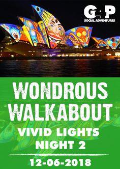 Wondrous Walkabout - Circular Quay - VIVID 2018