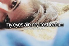 Andthatswhoiam. I think so, I have blue eyes.