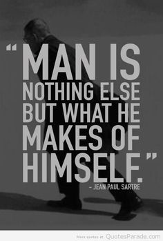 """Manly Quotes: Would love to discuss ths one over dinner, Jean Paul ~ perhaps, in the next life! Yes? Until then, for homework, please consider this more important statement: """"What did you do with the cards you were dealt?"""""""