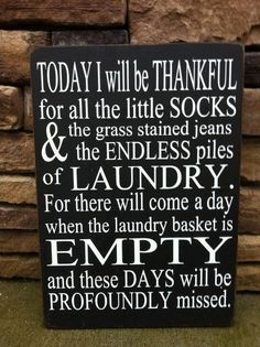 No little socks or grass stains anymore...but laundry basketS remain full....