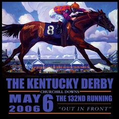 Official Poster of the 2006 Kentucky Derby Horse Racing Poster (Artist Dennis Ziemienski) - available at www.sportsposterwarehouse.com