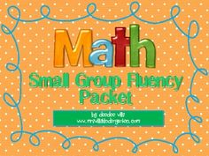 Here are some quick fluency activities you can do with your small math group.  Use these as warm ups or to help progress monitor your RTI students....
