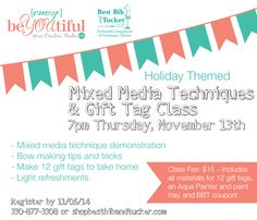 Mixed Media Techniques and Gift Tag Class  | Nov 13th 7pm | Best Bib and Tucker