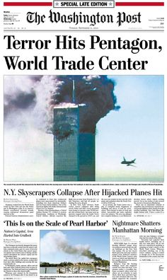 The Washington Post. Newspaper Front Pages, Vintage Newspaper, Newspaper Design, History Timeline, World History, Remembering September 11th, Interesting History, World Trade Center, Important Dates