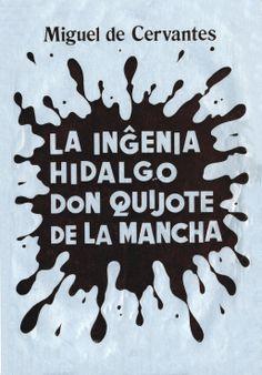 ESPERANTO. La ingenia hidalgo don Quijote de la Mancha [título en el idioma original]. Edición de Fundación de Esperanto, 1977. Primer Capítulo: http://coleccionesdigitales.cervantes.es/cdm/compoundobject/collection/quijote/id/494/rec/1