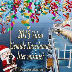 Yeni yıla nasıl girerseniz bütün yıl öyle geçer diye bir inanış vardır. Biz Yeni Yılda Gemideyiz. Siz Neredesiniz ? Bilgi için; http://www.gemiturlari.com.tr/bilgi-formu/