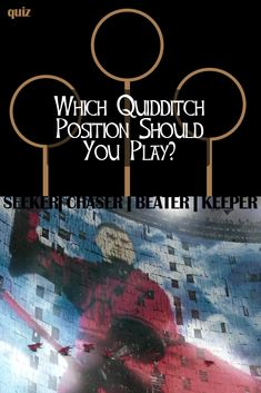 Quidditch is perhaps the most popular sport in the Wizard World, and we have seen it being played in many of the Harry Potter movies. Which position best suits you? Take this quiz to find out!