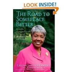 The Road to Someplace Better: From the Segregated South to Harvard Business School and Beyond Harvard Business School, Lincoln, Knowledge, Wisdom, Wellness, Amazon, Books, Libros, Riding Habit