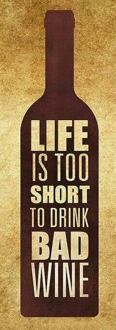 Life is too short, Enjoy the #wine