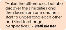Value the differences, but discover the similarities...