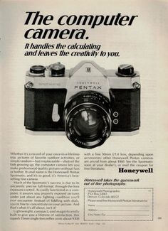 "An original 1969 Honeywell Pentax Spotmatic advertisement. Photo print of this camera, close up. Detailing on specs and costs, from less than $300. ""The computer camera. It handles the calculating and"