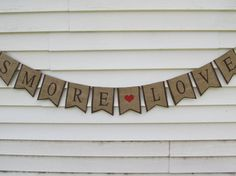 Rustic Burlap SMORE LOVE Wedding Banner Shown by occasionsbysarah