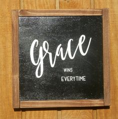 Grace Wins Everytime wood signinspirationalsong by urbancreekgifts