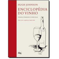 Enciclopédia do vinho | Vinhos, vinhedos e vinícolas. Autor: Hugh Johnson - Pesquisa Google