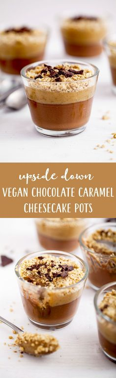 Upside Down #Chocolate #Caramel #Cheesecake Pots made with a secret ingredient / #Raw, #vegan, #glutenfree / Goodness is Gorgeous