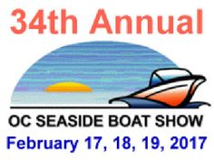 Plan ahead for your visit to the *34th Annual OC Seaside Boat Show* on Feb 17 - 19, 2017 at the Ocean City Convention Center...  Read More! #oceancitycool #ocevents