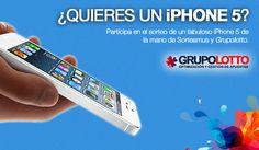 ¡Gana un Iphone 5! #SorteosActivos #Sorteamus Sorteo por #GrupoLotto.com