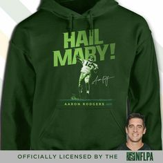 Hail Mary Aaron Rodgers sweatshirt Green Bay Packers