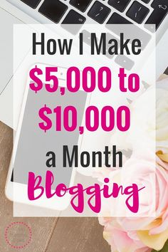 I can't believe you can make $5,000 - $10,000 working part time on a blog?!?…