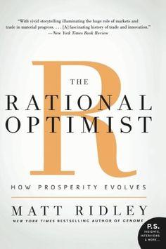 The Rational Optimist: How Prosperity Evolves (P.S.) null,http://www.amazon.com/dp/0061452068/ref=cm_sw_r_pi_dp_YqL1rb1PFM7FE2VJ