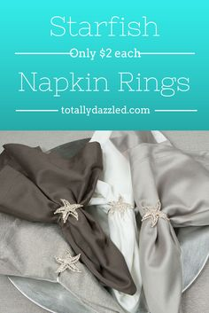 Rhinestone Starfish Napkin Rings-Great price! www.totallydazzled.com #beachwedding #starfish #napkinring