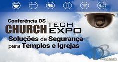 Blog do Diogenes Bandeira: Church Tech Expo 2015 terá soluções de segurança p...