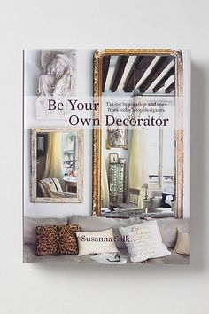 Be Your Own Decorator: Taking Inspiration And Cues From Toda #anthropologie
