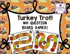This fun Thanksgiving-themed product is based on a Turkey Trot, so your speech and language therapy students are sure to love it! As they play the games, your students will work on each of the WH- questions individually, and they'll have opportunities to work on mixed WH- questions. Interactive, easy to prep, and fun! print and go!