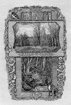 ex libris | bookplate of Lillian W. Carter | Artist: Hopson, William Fowler, 1849-1935 Date: 1911 Description: States, 'Lillian W. Carter;' features two images of framed tree settings layered upon one another. Also features a bird, a dog, garland made of flowers, and a shield that states '1908 June 30.' Signed at bottom W.F. Hopson. 1911.' Format: 1 print, b&w, 15 x 11 cm. Source: Pratt Institute Libraries, Special Collections 175 (sc00376) Pratt Libraries Website ...