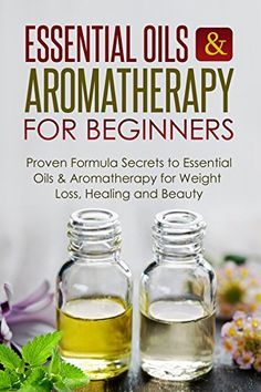 Free Kindle books for a limited time - download to your Kindle or Kindle for PC now before the price increases: Essential Oils & Aromatherapy for Beginners: Proven Formula Secrets to Essential Oils & Aromatherapy for Weight Loss, Healing and Beauty (FREE Book Offer Included): Aromatherapy, Beauty