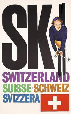 Ski Switzerland poster designed by Rene Bittel/Herb Lubalin published by the Swiss National Tourist Office 1959 Ski Vintage, Vintage Ski Posters, Retro Illustration, Illustrations, Ski Switzerland, S Ki Photo, Ski Card, Nordic Skiing, Poster Fonts