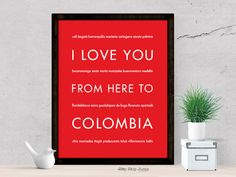 I Love You From Here To COLOMBIA travel art