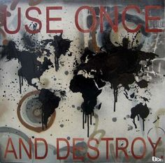 """""""Use Once and Destroy"""" by Daniel Bombardier. Mixed Media on Wood Panel Wood Paneling, Painting On Wood, Graphic Art, Stencils, Street Art, Mixed Media, Wooden Panelling, Woodwork, Templates"""