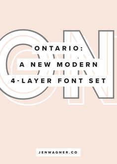 Meet Ontario: A Four-Layer Modern Font Set — Jen Wagner