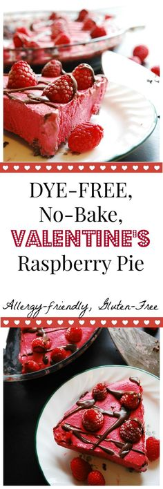 Dye-free, No-Bake VALENTINE'S Raspberry Pie. This easy dessert is also allergy-friendly & gluten-free. By AllergyAwesomeness.com (chocolate mousse cake filling friends)