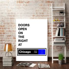 Doors Open on The Right at Chicago // Chicago Blue Line Stop, Chicago Loop, Chicago L, CTA, Chicago Art Poster, Chicago Art Print, Printable by ThatMugShot on Etsy