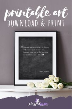 Rustic Home Offices, Home Office Decor, Printable Quotes, Printable Wall Art, Maya Angelou Love Quotes, Farmhouse Wall Art, Chalkboard Signs, Affordable Home Decor, Rustic Decor