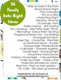 I don't need kids to do these for a date night! :) 35 Family Date Nights Ideas - What's your childs favorite family date night activity? I need to print this list and put it on my fridge. In other words FHE Family Guy, Family Games, Family Activities, Family Life, Family Meeting, Summer Activities, Couple Games, Therapy Activities, My Family Topic