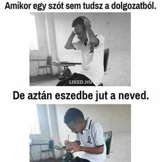 A cím mindent elmond. Very Funny Memes, Funny Jokes, Death Note Funny, Original Memes, School Humor, Like A Boss, Funny Moments, Laughter, Funny Pictures