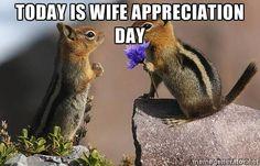 Sunday, September 20, 2015 -- Happy Wife Appreciation Day!