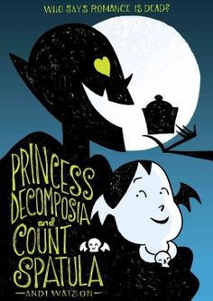 Princess Decomposia, overworked and underappreciated, runs the underworld for her layabout father but when she hires Count Spatula, a vampire with a sweet tooth, as the new chef, he not only helps straighten out her life, he may become more than a friend.