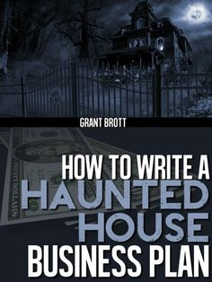 Haunted House Business Plan Workbook - Kindle edition by Grant Brott. Religion & Spirituality Kindle eBooks @ Amazon.com.