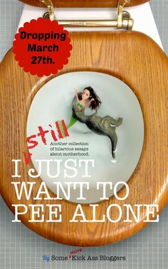 People I Want to Punch in the Throat: I STILL Just Want to Pee Alone is HERE
