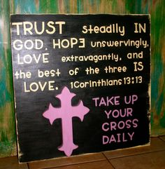 1 Corinthians 1313 Take Up Your Cross Daily by GraceFlowsFreely, $45.00