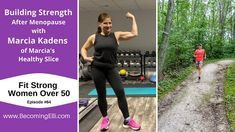 Building Strength After Menopause with Marcia Kadens - Becoming Elli