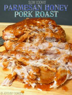 """Slow Cooker Parmesan Honey Pork Roast Pinner wrote, """"pork heaven! Seriously ... The sauce has just the right balance of saltiness, sweetness and tang."""" #prepday"""